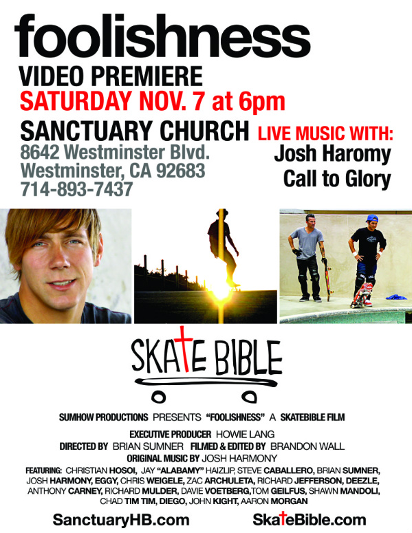 Foolishness Premiere at The SanctuaryHB.com November 7th. Call To Glory and Josh Harmony playing.