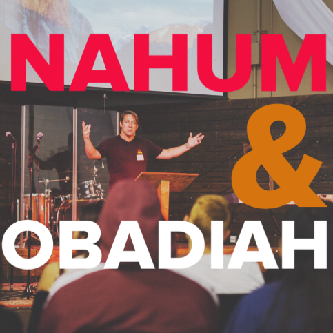 What do we find in the rarely quoted Old Testament books of Nahum and Obadiah?