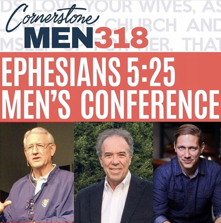 Upcoming Mens Cornerstone Conference.